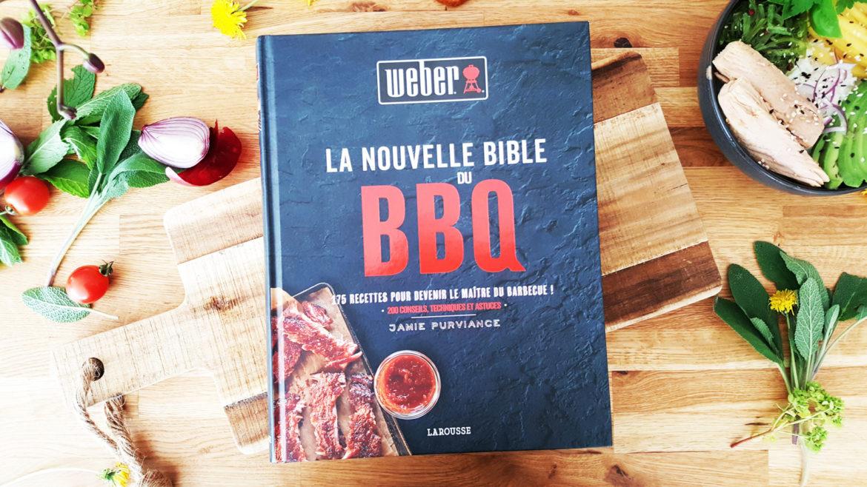 Livre Bible Bbq Weber Larousse